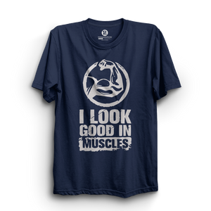 HS- I LOOK GOOD IN MUSCLES (NAVY-WHITE)