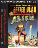 Brad Zoom in Better Dead Than Alien! - Commodore 64 | Retro1UP Game