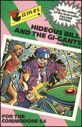 Hideous Bill & the Gi-Gants - Commodore 64 | Retro1UP Game