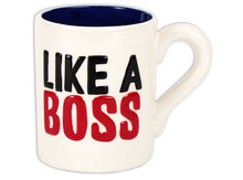 "Load image into Gallery viewer, Like a Boss Mug 3½"" Dia. x 4¼"" H (16 Ounces)"