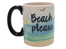 "Load image into Gallery viewer, Beach Please Mug 3¼"" Dia. x 4"" H (12 Ounces)"