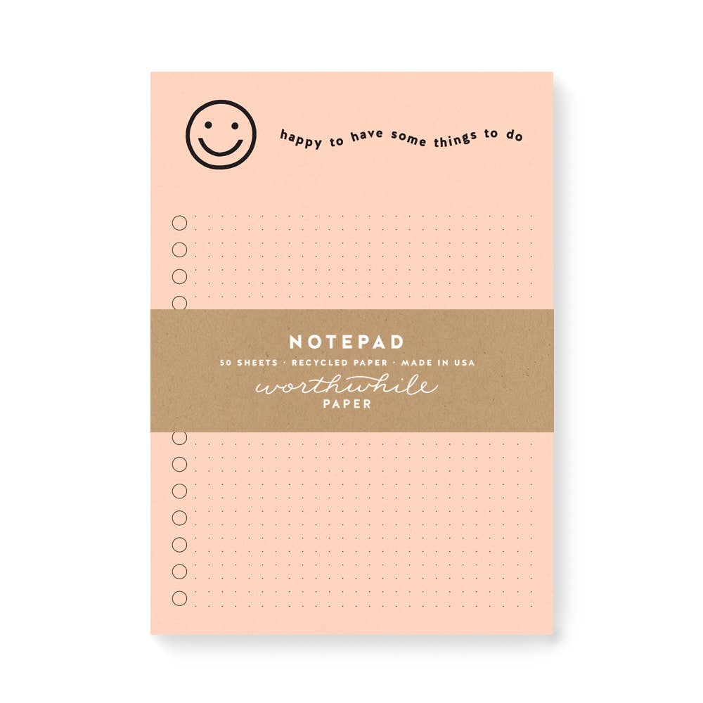 Worthwhile Paper - Happy Notepad