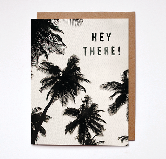 Daydream Prints - Hey There Card