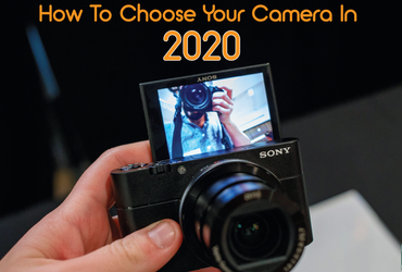 How To Choose Your DSLR Camera In 2020?