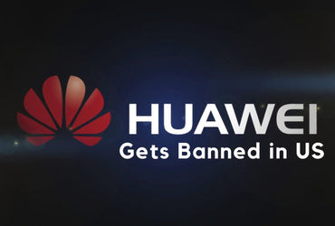 Huawei Smartphones Gets Banned in US, Pushes Allies To Do Same