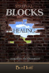 Spiritual Blocks to Healing book by Dr. Henry W. Wright