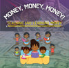 Money, Money, Money Workbook (Customized- 20 minimum)