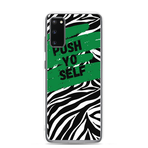 Push Yo Self Samsung Case