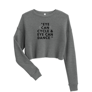Eye Can Cycle - Crop Sweatshirt