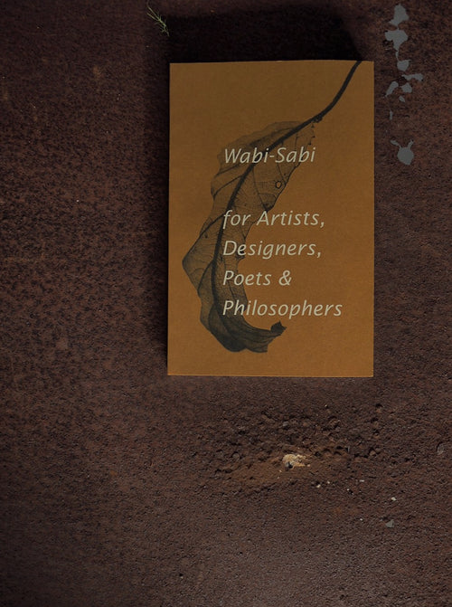 Wabi-Sabi book for Artists, Designers, Poets & Philosophers
