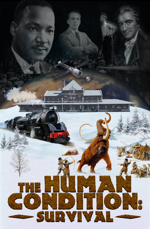 The Human Condition: Survival — Documentary Movie (Pre-order)