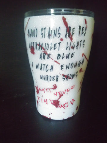 Bloodstains are Red Tumbler Cup, Funny Murder Show Epoxy Tumbler, Murder and Blood Tumbler Cup - SouthernHearth Custom Tees & More