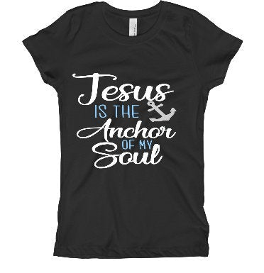 Jesus is the anchor to my soul Christian tee shirt/ Funny Christian tee shirt
