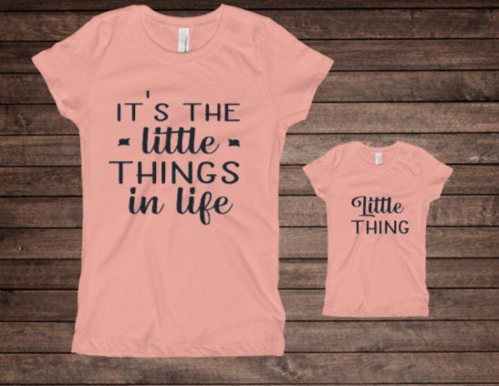 It's the Little Things in Life Mom and Daughter Matching shirt set/ Mother and Child Shirt Set/ Mommy ans Me Matching shirt set