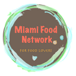 Miami Food Network
