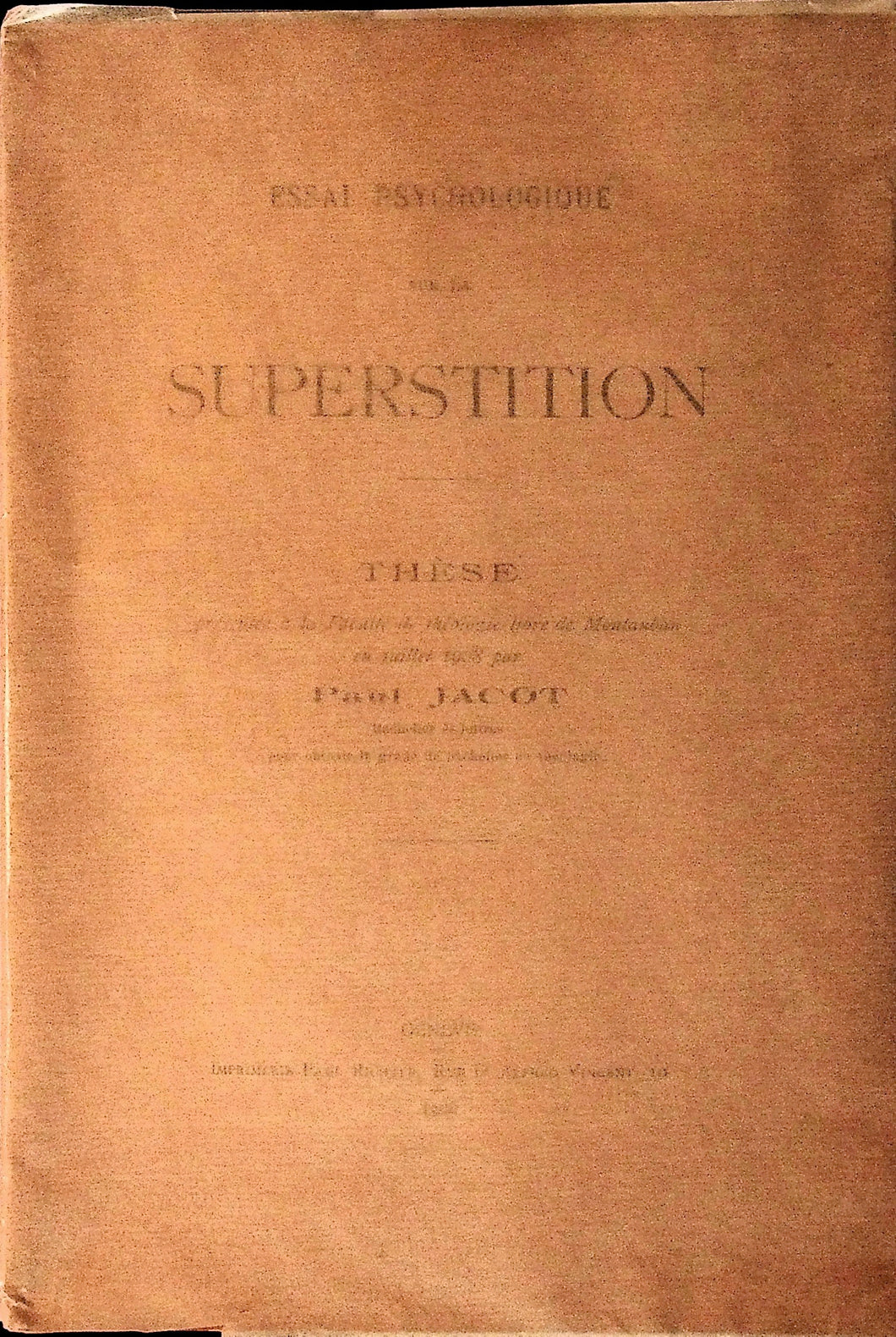 JACOT (Paul). Essai psychologique sur la superstition