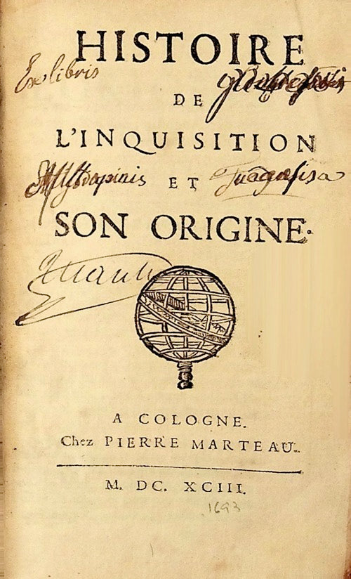 MARSOLLIER(J.) History of the Inquisition and its origin. Original edition.