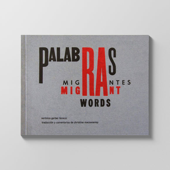 Palabras migrantes / Migrant words