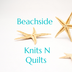 Beachside Knits N Quilts