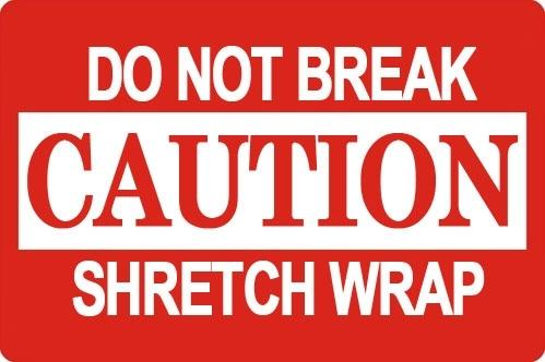 "Mediaxpo Sticker Labels 3 x 5"" Caution Do Not Break Shretch Wrap Shipping Sticker Labels"