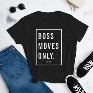 Boss Moves Only - Women's short sleeve t-shirt