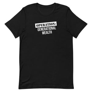 Operation Generational Wealth - Short-Sleeve T-Shirt