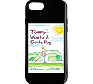 A phone case with an image of the front cover of Tommy Wants a Guide Dog, by Christopher Warner