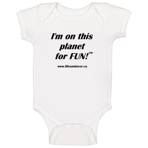 Image shows a light coloured one-piece outfit with the words I'm on this planet for fun on it in black font.