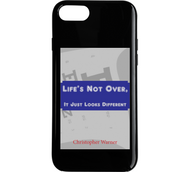 Phone case with an image of the book cover for Life's Not Over, It Just Looks Different, by Christopher Warner
