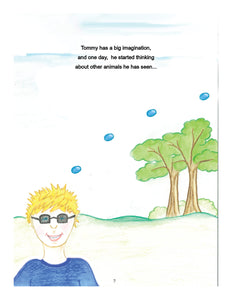 Image from Tommy Wants a Guide Dog. Tommy, a young boy with blond hair and glasses wearing a blue shirt, has thought bubbles rising from his head. Text: Tommy has a big imagination