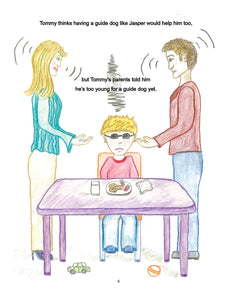 Image from Tommy Wants a Guide Dog. Tommy sitting at a table looking disappointed. His parents stand on either side of him with their hands out trying to reason with him.