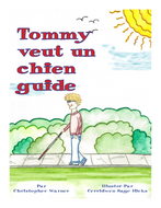 L'image montre la couverture avant du livre  Tommy vuet un chien guide, par Christopher Warner.