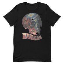 Load image into Gallery viewer, Dream T-Shirt