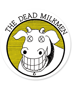 Dead Milkmen Sticker