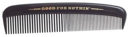 Good For Nothin' plastic comb