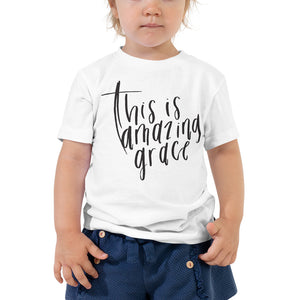 This Is Amazing Grace - Toddler Short Sleeve T-Shirt