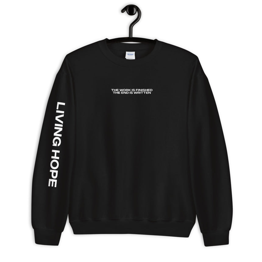 The Work Is Finished - Sweatshirt