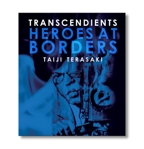 Transcendients: Heroes at Borders