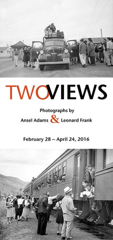 Two Views: Photographs by Ansel Adams and Leonard Frank