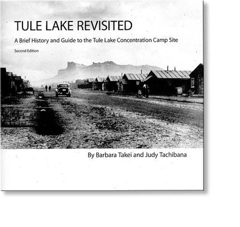 Tule Lake Revisited