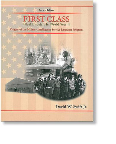 First Class: Nisei Linguists in World War II