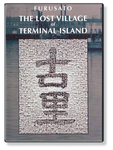 Furusato: The Lost Village of Terminal Island (DVD)