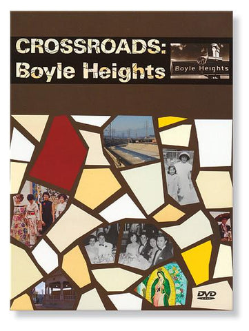 Crossroads: Boyle Heights (DVD)