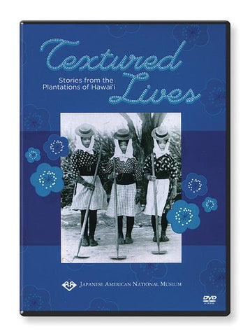Textured Lives: Stories from the Plantations of Hawai'i (DVD)
