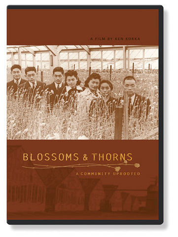 Blossoms and Thorns: A Community Uprooted (DVD)