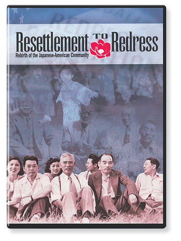Resettlement to Redress: Rebirth of the Japanese American Community (DVD)