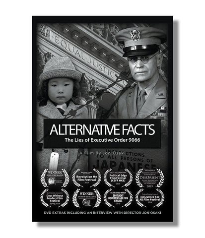 Alternative Facts: The Lies of Executive Order 9066 (DVD)