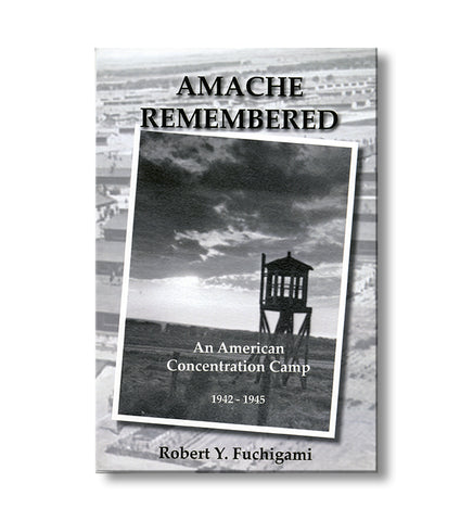 Amache Remembered