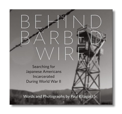 Behind Barbed Wire—Searching for Japanese Americans Incarcerated During World War II