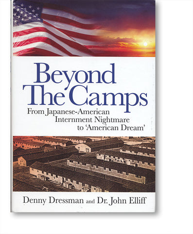 Beyond The Camps: From Japanese American Internment Nightmare to 'American Dream'